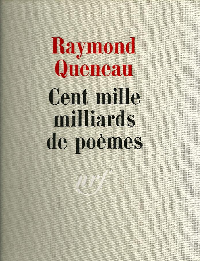 Cent-mille milliards de poèmes - Raymond Queneau-couverture