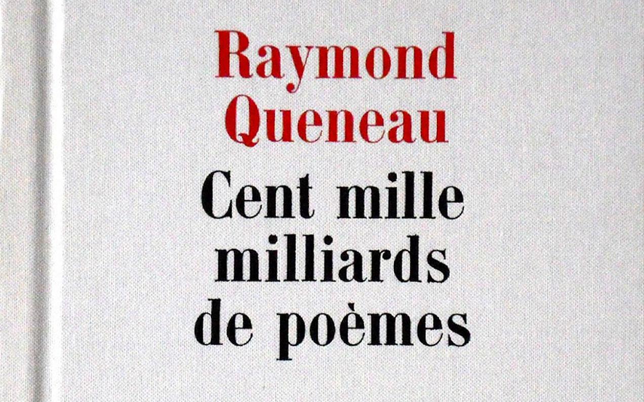 Cent mille milliards de poèmes – Raymond Queneau