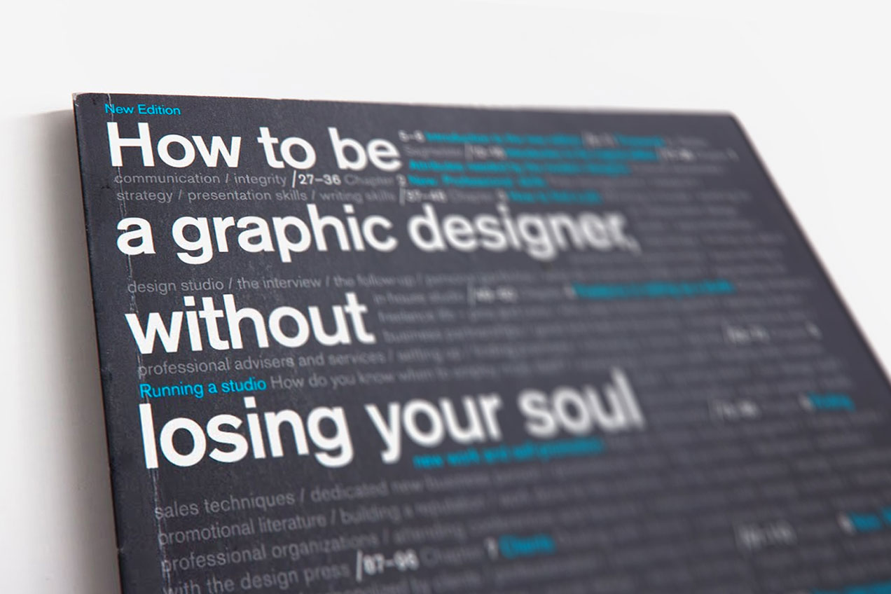 How to be a Graphic Designer Without Losing Your Soul – Adrian Shaughnessy