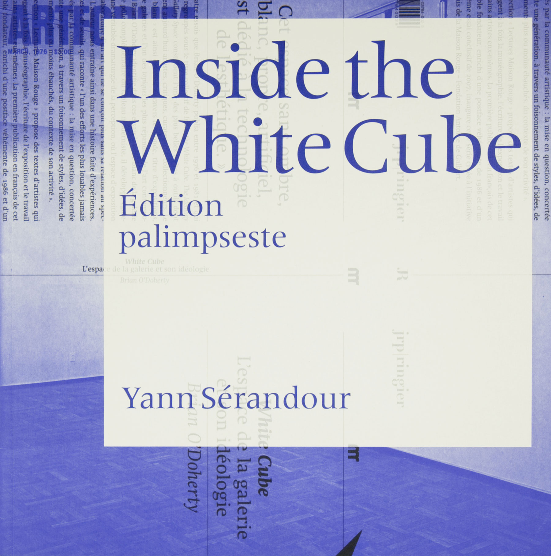 Inside the White Cube – Yann Sérandour