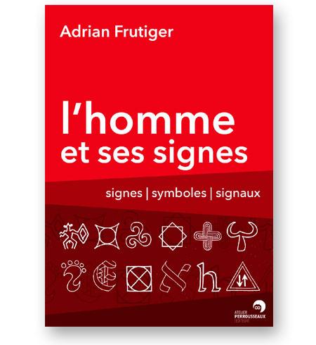 L-Homme-et-ses-Signes-Adrian-Frutiger-bibliotheque-index-grafik-couverture