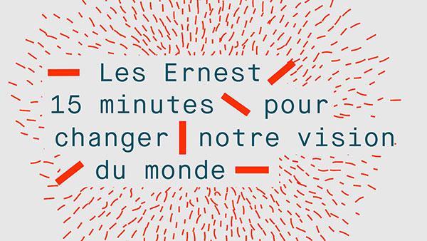 Les-Ernest-15-minutes-pour-changer-notre-vision-du-monde-identite
