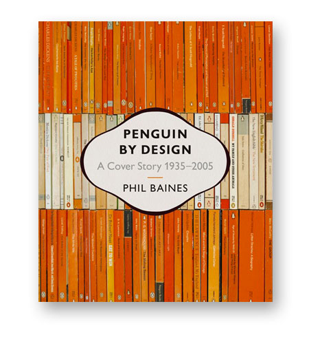Penguin-by-Design-A-Cover-Story-Phil-Baines-bibliotheque-index-grafik