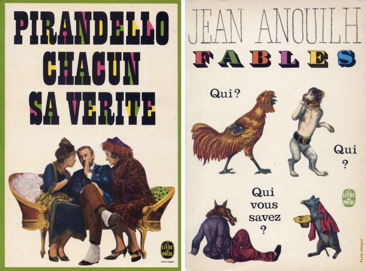Pierre Faucheux couvertures Livre de Poche Pirandello chacun sa verité Anouilh fables 1969