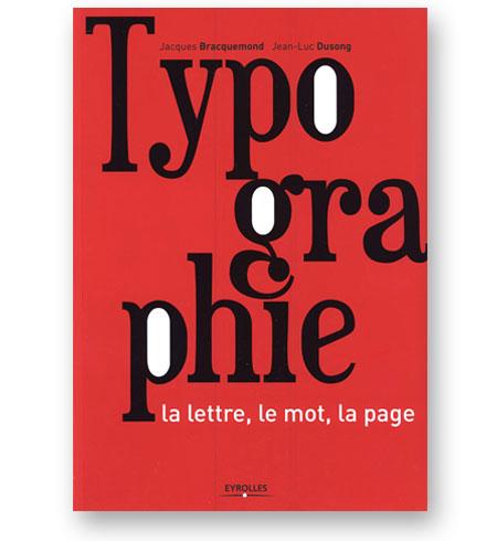 Typographie-La-lettre-le-mot-la-page-Jacques-Bracquemond-bibliotheque-index-grafik