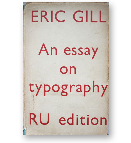 an-essay-on-typography-eric-gill-bibliotheque-index-grafik