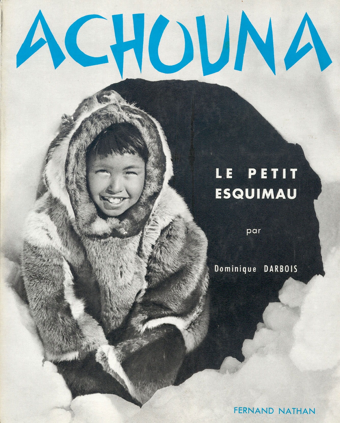 dominique-darbois-livre-collection-enfants-du-monde-graphisme-achouna